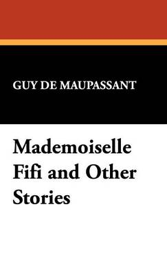 Mademoiselle Fifi and Other Stories
