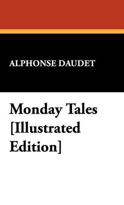 Monday Tales [Illustrated Edition]