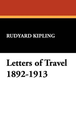 Letters of Travel 1892-1913
