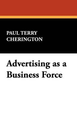 Advertising as a Business Force