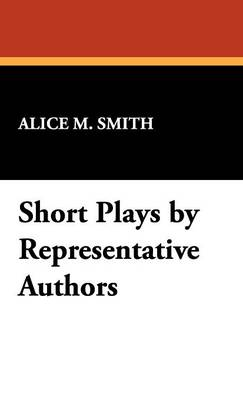 Short Plays by Representative Authors