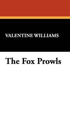 The Fox Prowls