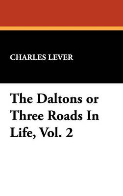 The Daltons or Three Roads in Life, Vol. 2