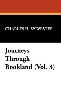 Journeys Through Bookland (Vol. 3)
