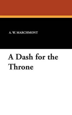 A Dash for the Throne