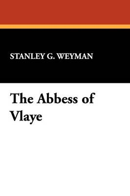 The Abbess of Vlaye