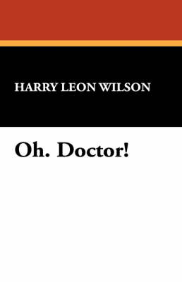 Oh. Doctor!