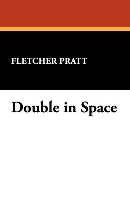 Double in Space