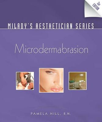 Milady's Aesthetician Series: Microdermabrasion