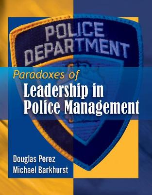 Paradoxes of Leadership in Police Management