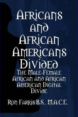 Africans and African Americans divided:the male-female African and African American digital divide