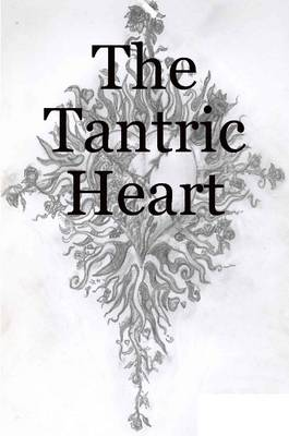 The Tantric Heart