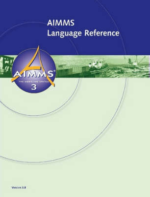 AIMMS 3.8 - Language Reference