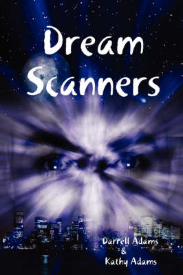 Dream Scanners