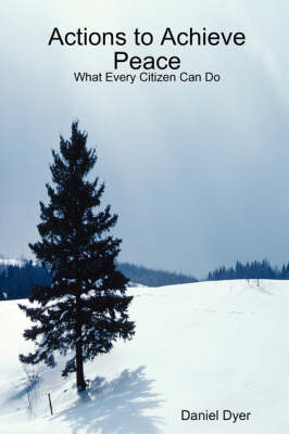 Actions to Achieve Peace: What Every Citizen Can Do