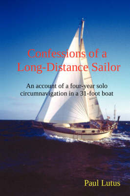 Confessions of a Long-Distance Sailor
