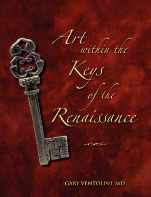 Art within the Keys of the Renaissance