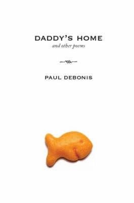 Daddy's Home and Other Poems