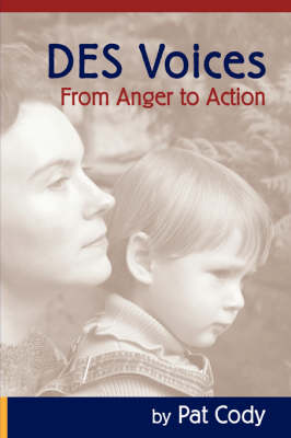 DES Voices: From Anger to Action