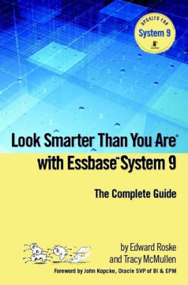 Look Smarter Than You Are with Essbase System 9
