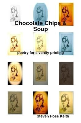 Chocolate Chips and Soup Poetry for a Vanity Printing