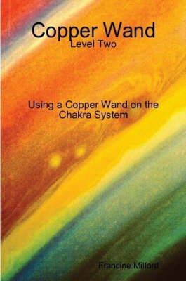 Copper Wand: Level Two
