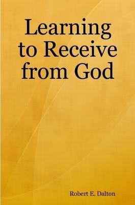 Learning to Receive from God