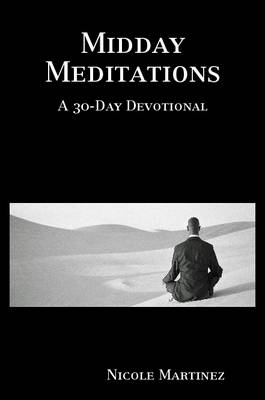 Midday Meditations A 30-Day Devotional
