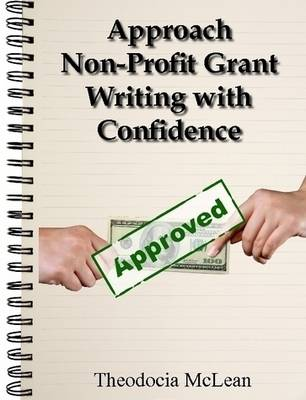 Approach Non-Profit Grant Writing With Confidence
