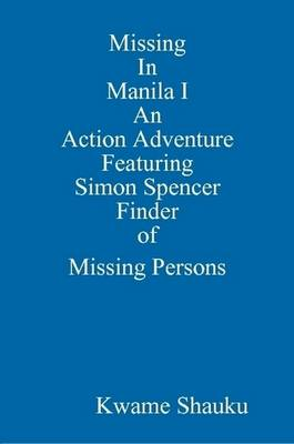 Missing In Manila I An Action Adventure