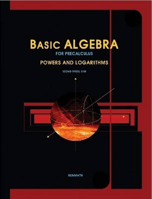 Basic Algebra for Precalculus Powers and Logarithms