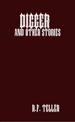 Digger and Other Stories
