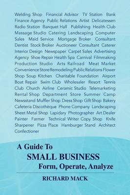 A Guide to Small Business Form, Operate, Analyze