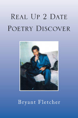 Real Up 2 Date Poetry Discover