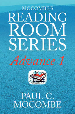 Mocombe's Reading Room Series Advance 1: Advance 1