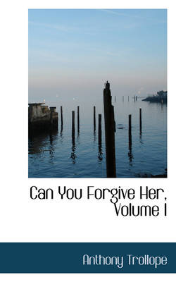 Can You Forgive Her, Volume I