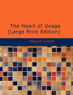 The Heart of Unaga