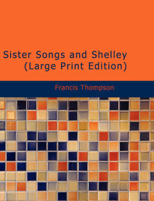 Sister Songs and Shelley