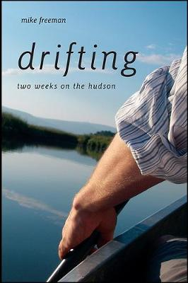 Drifting: Two Weeks on the Hudson