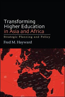 Transforming Higher Education in Asia and Africa: Strategic Planning and Policy