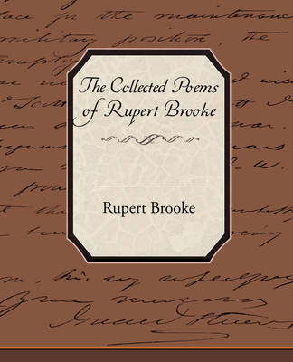 The Collected Poems of Rupert Brooke