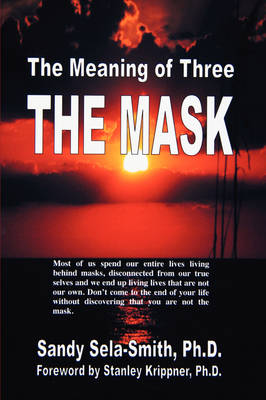The Meaning of Three: The Mask