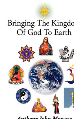 Bringing The Kingdom Of God To Earth: A Stars of the Scriptures Series