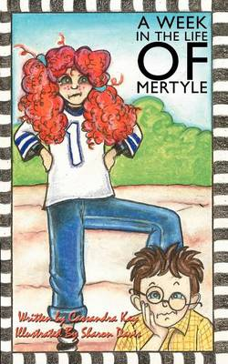 A Week in the Life of Mertyle