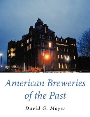 American Breweries of the Past