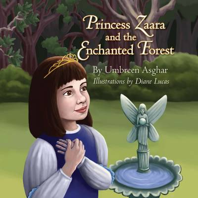 Princess Zaara and the Enchanted Forest