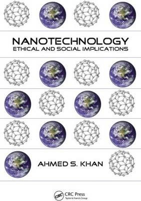 Nanotechnology: Ethical and Social Implications