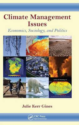 Climate Management Issues: Economics, Sociology, and Politics