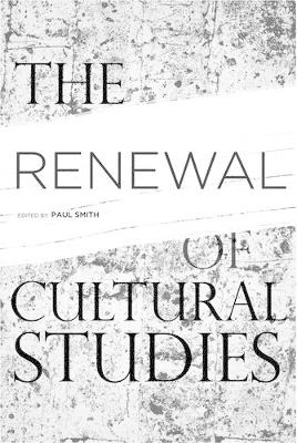 The Renewal of Cultural Studies