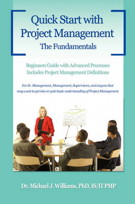 Quick Start with Project Management: The Fundamentals